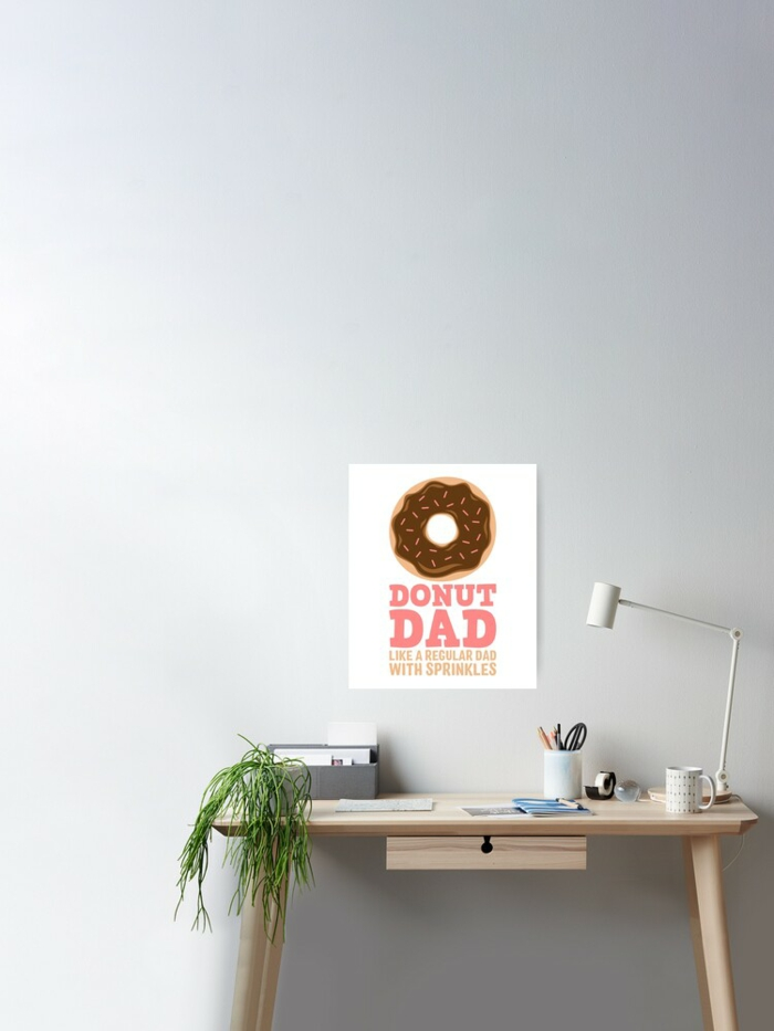 ideen zum vatertag, dekoratives bild mit krapfen, donut dad, schreibtisch deko