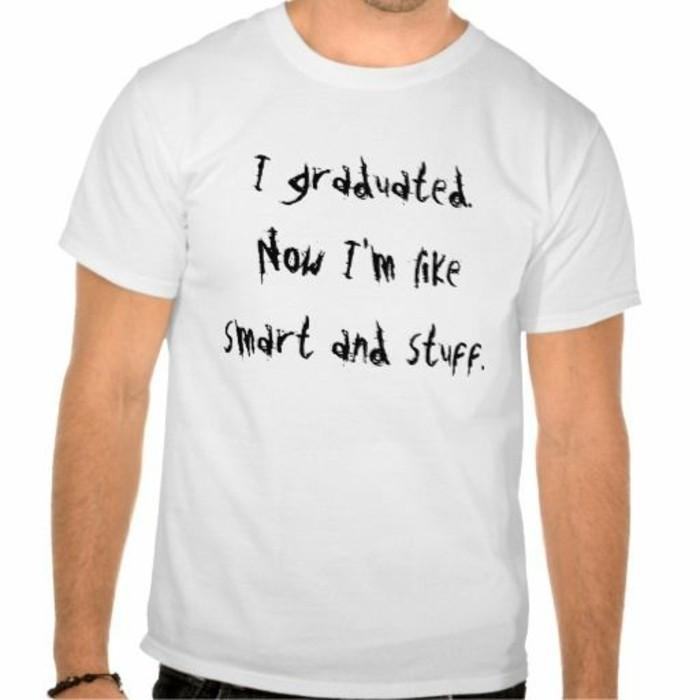 Geschenke-zum-Abitur-weißes-T-shirt-mit-Aufschrift