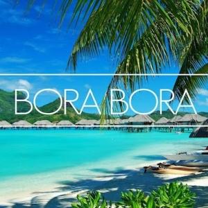 Bora Bora Insel - Wo die Träume in Erfüllung gehen!