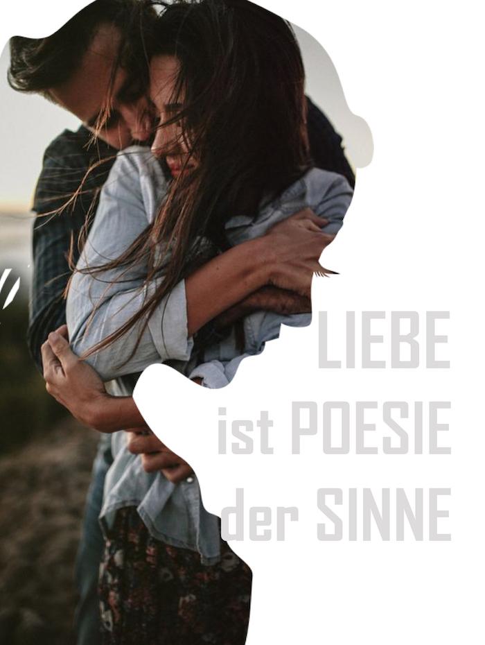 liebe ist poesie der sinne - einer unserer zahlreichen liebessprüche