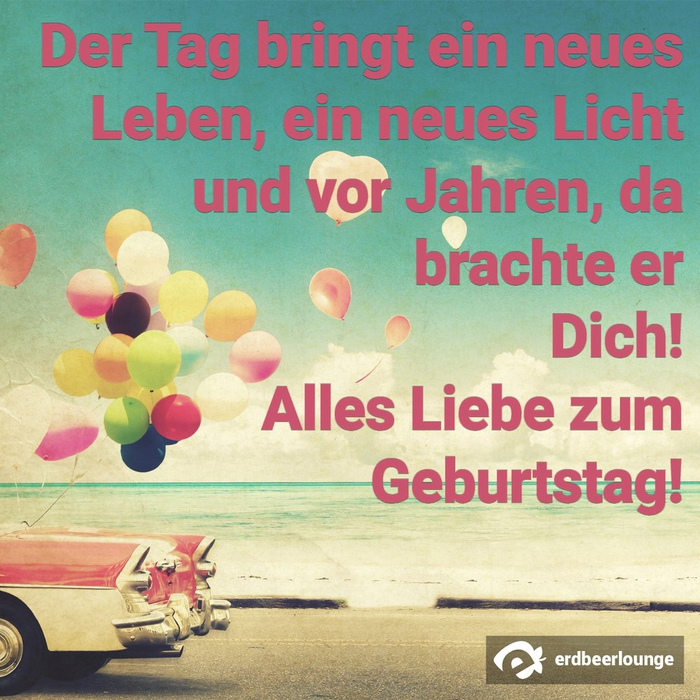 herzliche Geburtstagsglückwünsche und Sprüche, alles Liebe zum Geburtstag, Auto, Meer und Ballons