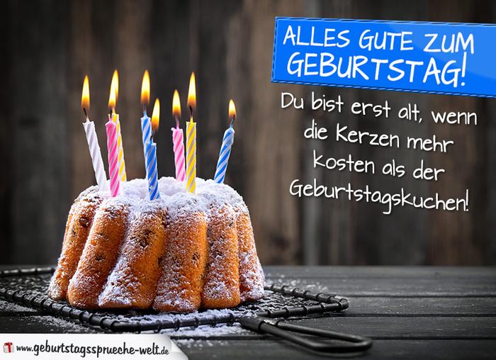 lustige Geburtstagskarte, alles Gute zum Geburtstag, Erst alt, wenn Kerzen mehr kosten als der Kuchen