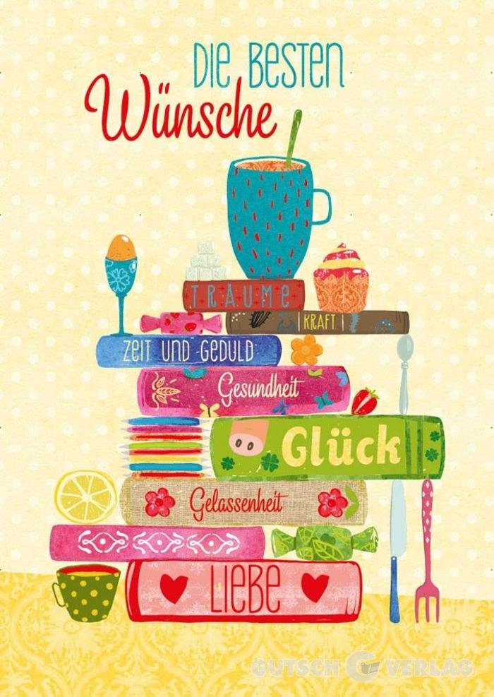 beste Wünsche zum Geburtstag: Träume, Kraft, Zeit und Geduld, Gesundheit, Glück, Gelassenheit und Liebe