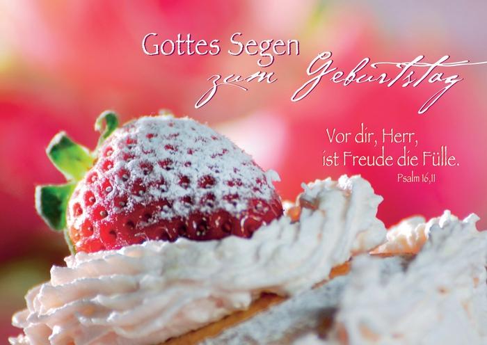 Gottes Segen zum Geburtstag, schöne Geburtstagskarte, Geburtstagstorte mit Sahne und Erdbeeren