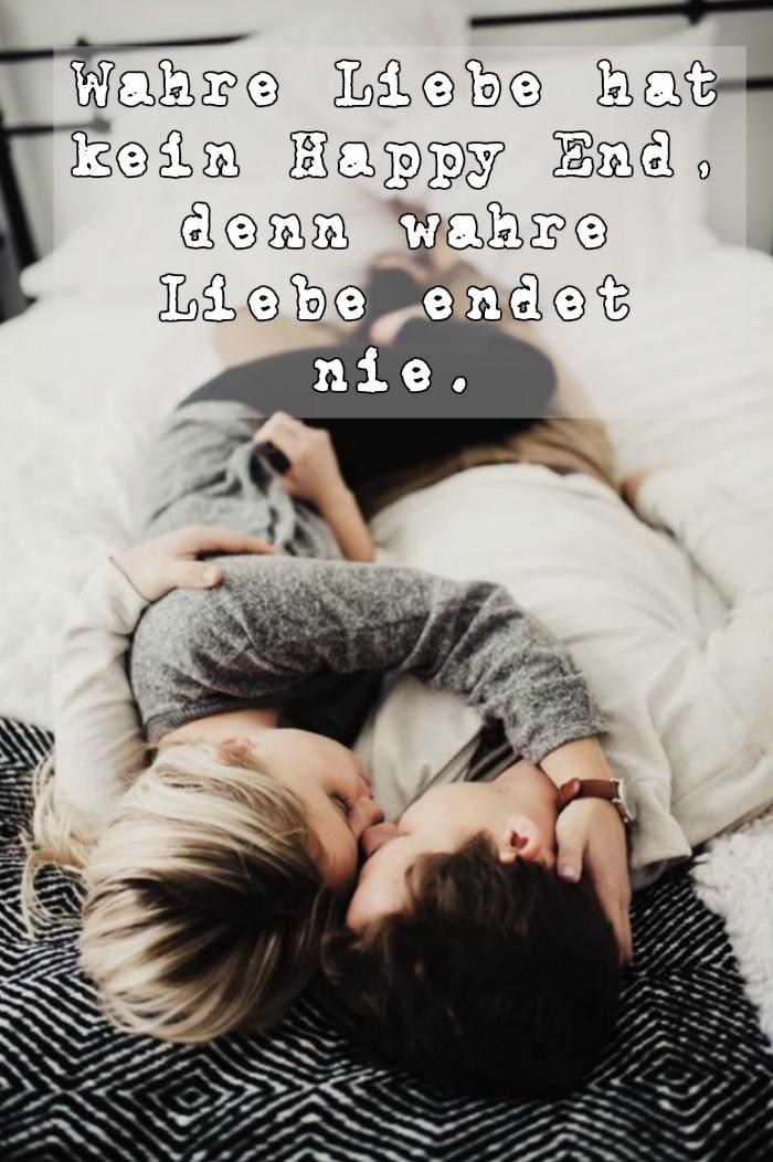 wahre liebe hat kein happy end, denn wahre liebe endet nie - noch ein bild mit einem liebesspruch und einem liebespaar