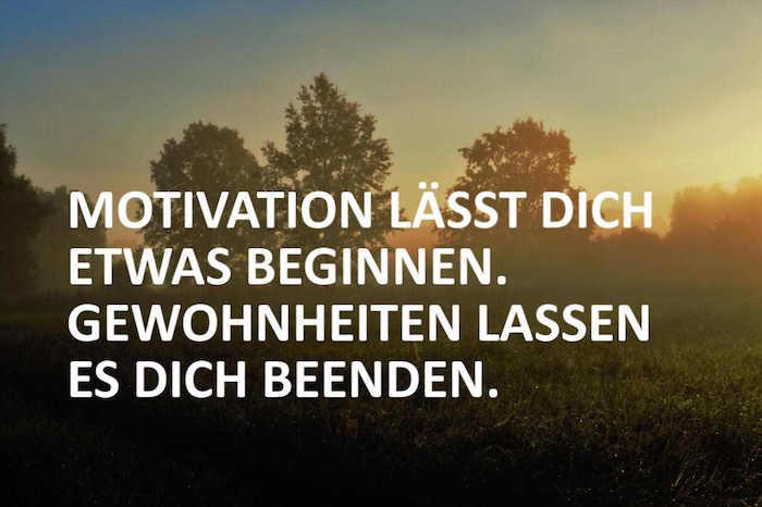 kurze sprüche zum nachdenken motivation lässt dich etwas beginnen