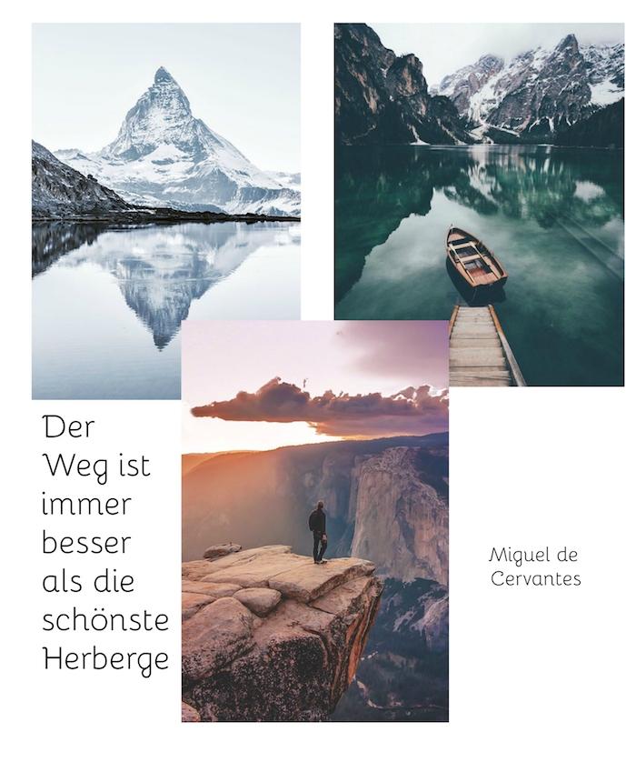werfen sie einen blick auf diese drei bilder mit bergen und reisenden menschen und einem tollen spruch - coole sprüche zum nachdenken