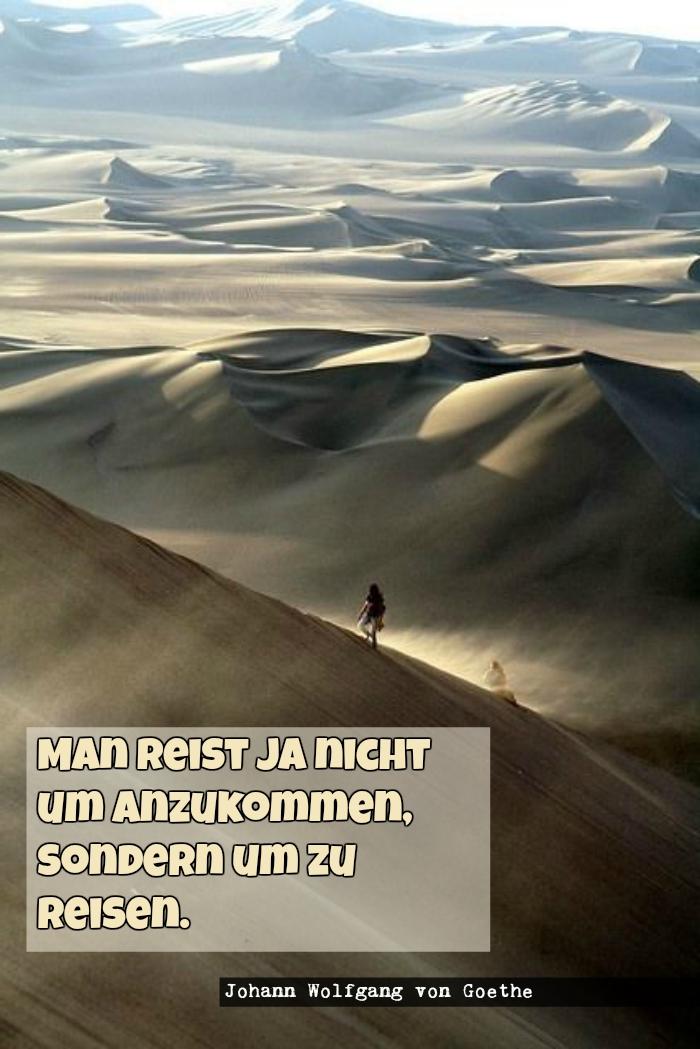 cooler spruch von johann wolfgang von goethe und ein bild mit wüste und einem reisenden mann