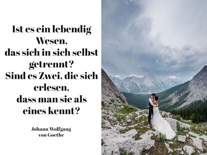 hier finden sie ein bild mit einem kurzen spruch von johann wolfgang von goethe - hier finden sie ein bild mit einem Brautpaar und bergen
