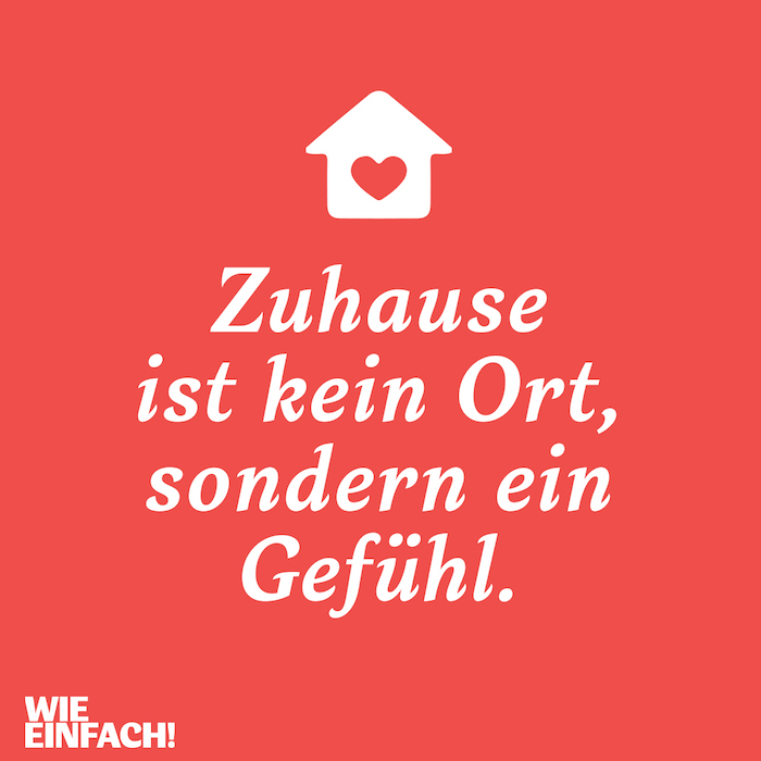 Zuhause ist kein Ort, sondern ein Gefühl, Bild mit rotem Hintergrund, ein weißes Haus mit einem roten Herzen in der Mitte