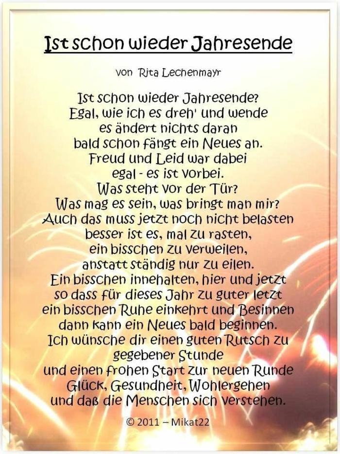 Ist schon wiederJahresende, Gedischt von Rita Lechenmayr: Ist schon wieder Jahresende? Egal, wie ich es dreh' und wende es ändert nichts daran bald schon fängt ein Neues an.