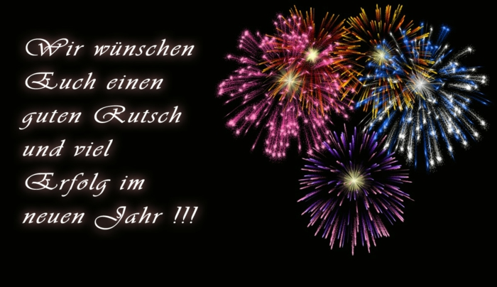 Silvesterwünsche: Wir wünschen Euch einenguten Rutsch und viel Erfolg im neuen Jahr