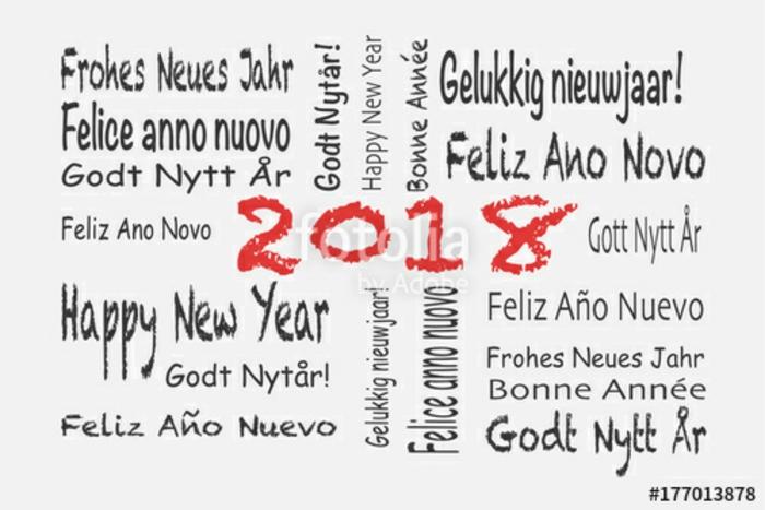 Frohes neues Jahr in neunzehn verschiedenen Sprachen: Frohes neues 2018, Felice anno nuovo, Happy new year, Gelukkig nieuwjaahr, Feliz ano novo, Gott Nytt Ar, Feliz ano nuevo, Frohes neues Jahr