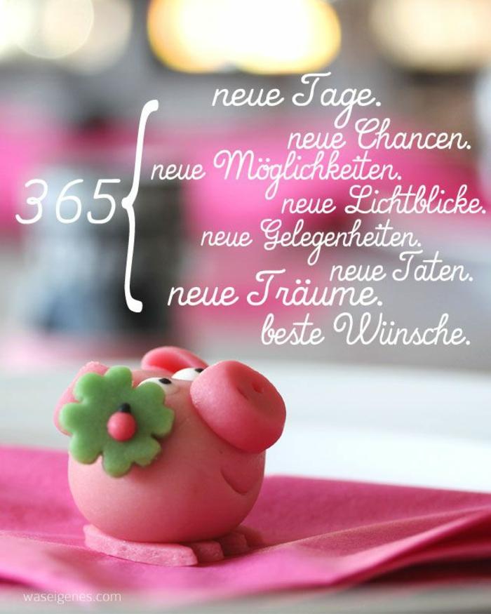 365 neue Tage, 365 neue Chancen, 365 neue Möglichkeiten, 365 neue Lichtblicke, 365 neue Gelegenheiten, 365 neue Taten, 365 neue Träume, 365 beste Wünsche