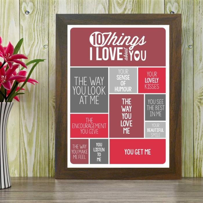 Romantische Geschenkidee zum Valentinstag, Zehn Sachen die ich an dir mag, in Holzrahmen