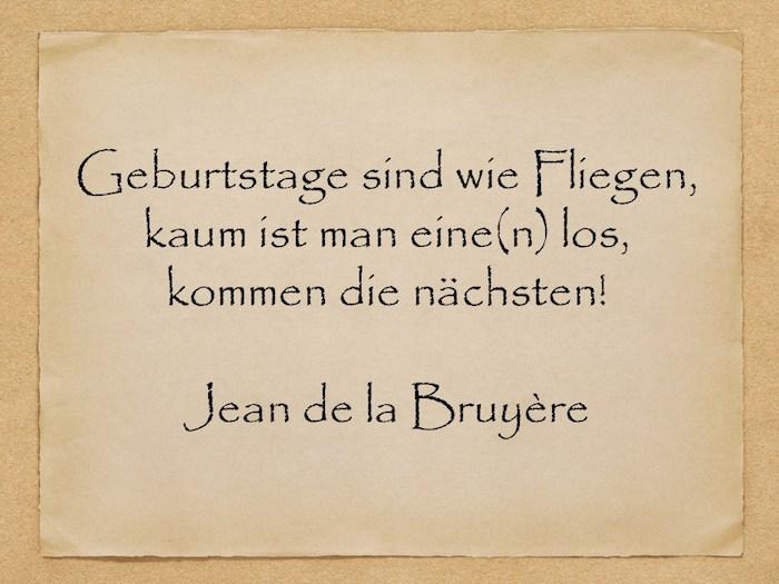 zitat von jean de la bruzere, geburtstagswünsche bilder für männer, ein bild mit einem gelben alten blatt papier mit einem kzrzen geburtstagsspruch