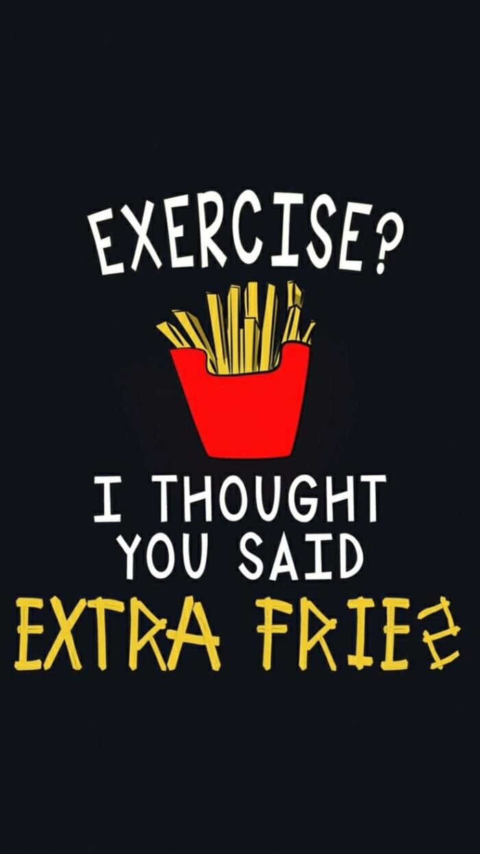 coole hintergründe mit lustigen oder motivierenden aufschriften, übungen, training, extra pommes frittes anstelle von training