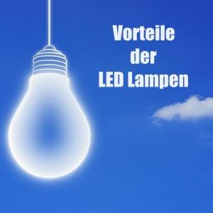Welche Vorteile bieten LED Lampen gegenüber konventionellen Glühbirnen?