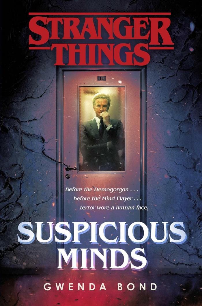 das neue Buch mit der Vorgeschichte von Stranger Things, Suspicious Minds von Gwenda Bond