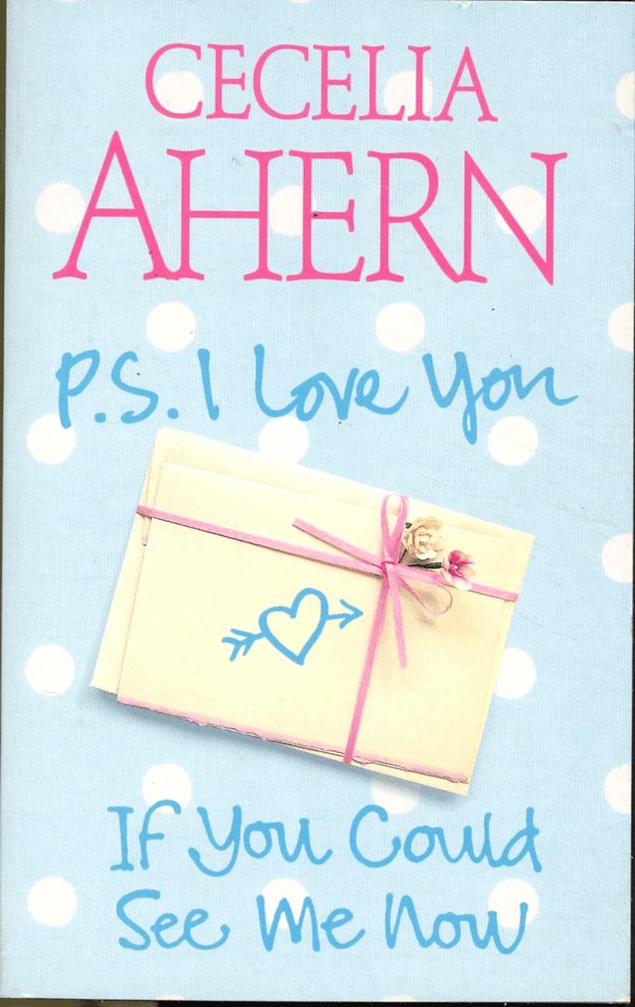 P.S. Ich liebe dich ein Erfolgsroman von Cecelia Ahern