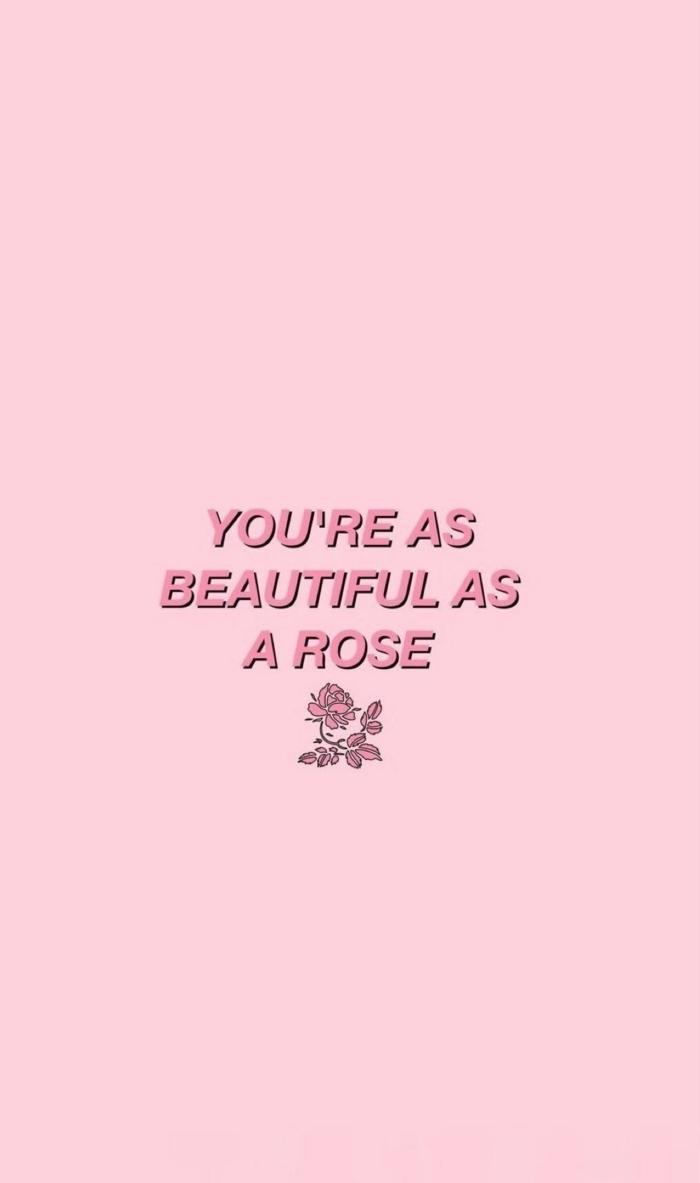 cute iphone wallpapers, bild mit pinkem Hintergrund mit Spruch und Zeichnung einer Rose,