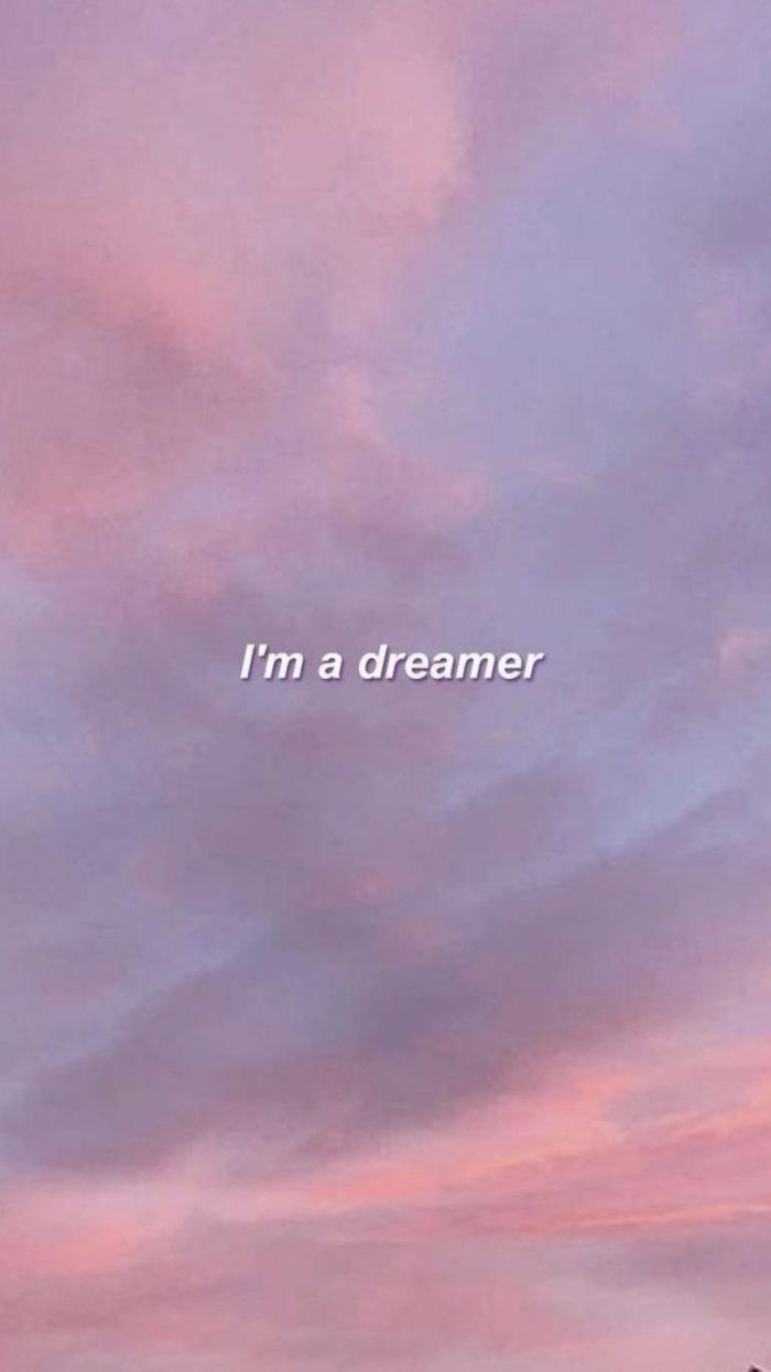 aesthetic background, schöner pinker Himmel, Hintergrund Bild für Handy mit Spruch, I'm a dreamer