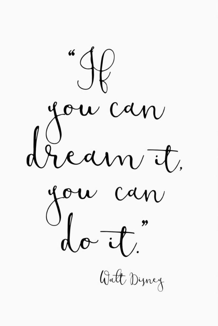 Inspirierendes Zitat von Walt Disney, If you can dream it you can do it, aesthetic phone wallpapers, Hintergrundbilder für Handys