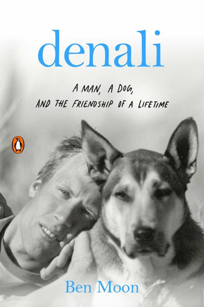 das buch von dem fotograf ben moon, ein bild mit man und dem hund denali, a man, a dog and the freindship of a lifetime