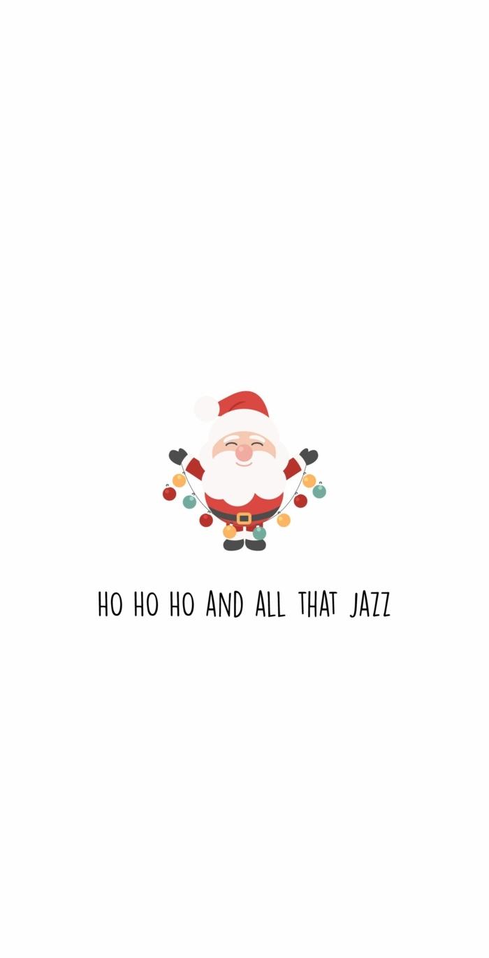 ho ho ho and all that jazz weihnachtsbild mit weihnachtsmann weihnachtsbilder kostenlos downloaden süße hintergrundbilder