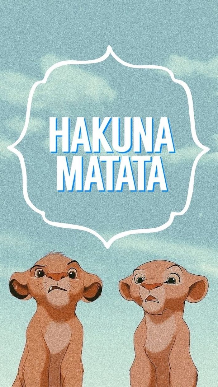 klassische disney hintergrundbilder handy simba und nala der könig der löwen hakuna matata spruch wallpaper ideen handy